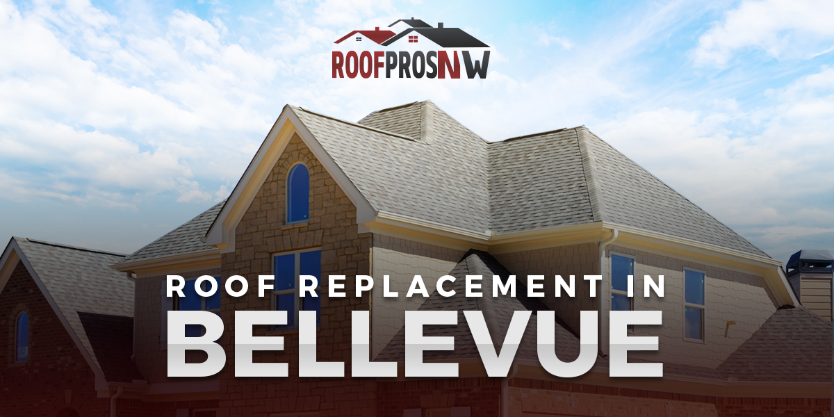 Roof Replacement in Seattle and Bellevue WA